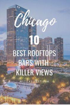 Chicago rooftop bars Chicago Vacation, Chicago Travel, Travel Usa, Paris Travel, Beach Travel, Canada Travel, Chicago Bars, Chicago Chicago, Rooftop Bars Chicago