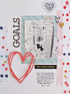 Goals - Scrapbook.com - Love the die cut sketched heart popped up on dimensional adhesive.