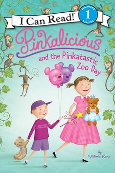 Pinkalicious and the Pinktastic Zoo Day by Victoria Kann