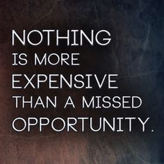 Nothing is more expensive than a missed opportunity... ValentusTour.com/Janicej