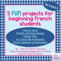 Do you need some new ways to assess your students' use of basic French vocabulary and grammar?  If so, then you will LOVE these projects!  Each includes detailed instructions and grading rubrics.  The longer projects have pre-writing pages to help guide the writing process. #frenchprojects #frenchteaching
