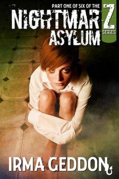 Nightmarz: Asylum - two star review http://mybookaddiction.com/freebie-review-nightmarez-asylum-by-irma-geddon/