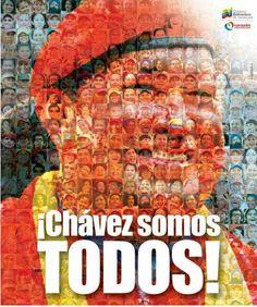 #Chavez Somos Todos.