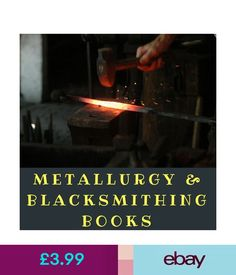 Collectable Tools Metallurgy & Blacksmithing Books 122 Vintage Books On Dvd Metal Work Forge Anvil #ebay #Collectibles