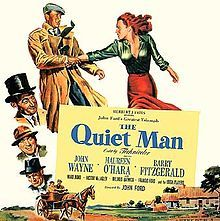"The Quiet Man................................ ""No patty-fingers, if you please.  The proprieties at all times.  Hold on to your hats."""