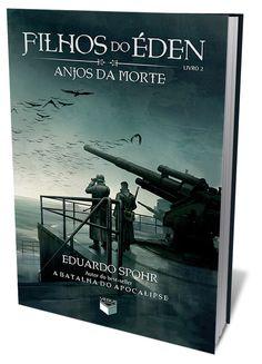 Série Filhos do Eden ganha seu segundo livro que estará nas livrarias a partir do próximo fim de semana