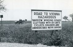 1950, Langenlebarn Army Base, Winding Road, Vienna Austria, The Outsiders, Signs, Reading, History, Shop Signs, Reading Books