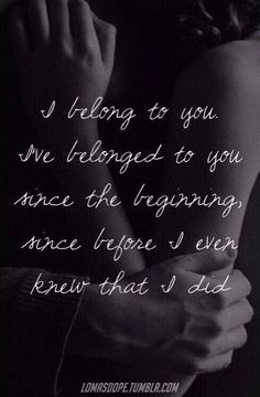 I belong to you...