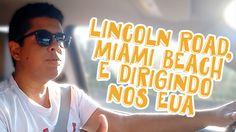 DIÁRIO ORLANDO: Lincoln Road, Miami Beach e Como Dirigir nos EUA veja mais em http://viagenseturismo.me/guia-para-orlando/diario-orlando-lincoln-road-miami-beach-e-como-dirigir-nos-eua