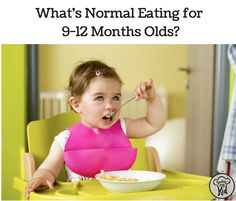 What's a good feeding schedule? Find out what's normal for 9-12 months olds. Get advice and see a feeding schedule