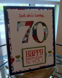 Dad's 70th Birthday by moster - Cards and Paper Crafts at Splitcoaststampers