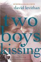 Two boys kissing / David Levithan