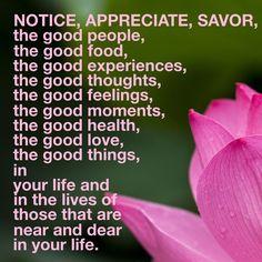 #Notice #Appreciate #Savor