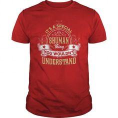 I Love SHUMAN SHUMANYEAR SHUMANBIRTHDAY SHUMANHOODIE SHUMANNAME SHUMANHOODIES  TSHIRT FOR YOU Shirts & Tees