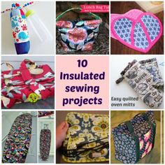 10 Insulated Sewing Projects