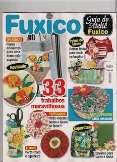 Artesanato com amor...by Lu Guimarães: Revistas Fuxico