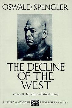The Decline of the West, Vol. 2: Perspectives of World History