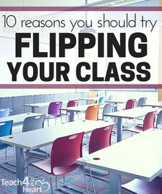 Here are 10 reasons why flipping your class is helpful for you as a teacher as well as your students.