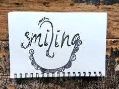 Write Keep Smiling. #day26 #28toMake #drawing #draw #quote #handlettering #keepsmiling Keep Smiling, Pretty Cool, Hand Lettering, Sketches, Graphic Design, Writing, Drawings, Art, Art Background