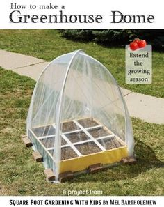 Make a greenhouse dome