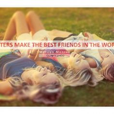 quotes -about- friends- and -sisters