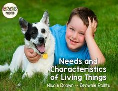Needs and Characteristics of Living Things - A jam-packed Science Unit.  Includes 90 page resource plus 3 powerpoint presentations!