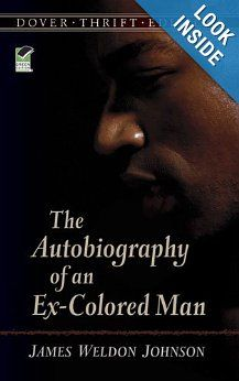 The Autobiography of an Ex-Colored Man (Dover Thrift Editions): James Weldon Johnson: 9780486285122: Amazon.com: Books