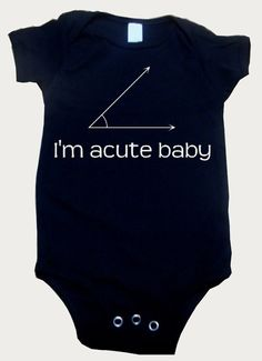 Trending now on Pinterest: I Am Acute Baby Onesie.  Buy this I Am Acute Baby Onesie now for about $16.50.