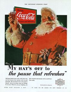 to Coca-Cola is often credited for creating the image of the modern Santa Claus as an old, jolly and fat man in a red and white suit. Coca-Cola did invent the red-and-white jolly Santa during the the illustration done by Haddon Sundblom.