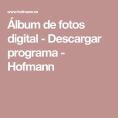 Álbum de fotos digital - Descargar programa - Hofmann