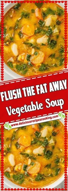 Flush the Fat Away Vegetable Soup - healthy recipes & list of dishes and heart healthy recipes Detox Vegetable Soup, Vegetable Soup Recipes, Heart Healthy Recipes, Detox Soup, Cleanse Detox, Vegetable Gardening, Fat Flush Soup, Fat Flush Diet, Heart Healthy Soup
