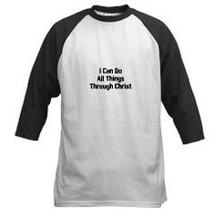 I Can Do All Things Through Christ Baseball Jersey > I Can Do All Things Through Christ Gifts