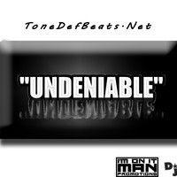 Undeniable by ToneDefBeats.NET on SoundCloud