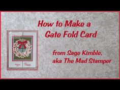 How to Make a Gate Fold Christmas Card » Stamping Madly