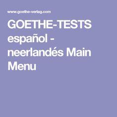 GOETHE-TESTS español - neerlandés Main Menu