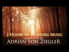 2 Hours of Relaxing Music - YouTube - adrian von ziegler