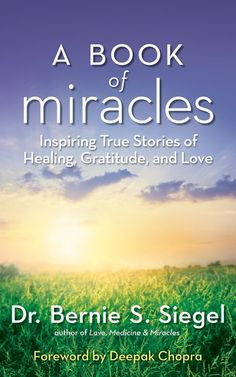 Books - A Book of Miracles - Dr. Bernie S. Siegel