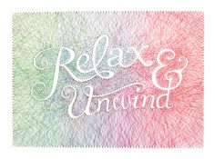Relax & Unwind - String art by Dominique Falla (via Black*Eiffel) Typography Letters, Typography Design, Typography Served, Creative Typography, Inspiration Typographie, Portfolio Images, Girly, Blog Deco, Home And Deco
