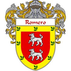 Romero Coat of Arms   http://spanishcoatofarms.com/ has a wide variety of products with your Hispanic surname with your coat of arms/family crest, flags and national symbols from Mexico, Peurto Rico, Cuba and many more available upon request.