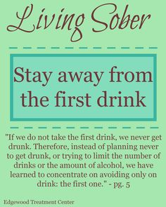 Living Sober reminder: Don& worry about anything but staying away from that first drink or drug. The post Living Sober reminder: Don& worry about anything but staying away from that first drink or drug. & recovery appeared first on Sober living . Sober Quotes, Sobriety Quotes, Stop Drinking Alcohol, Quit Drinking, Quitting Alcohol, Alcohol Detox, Addiction Recovery Quotes, Relapse Prevention, Frases
