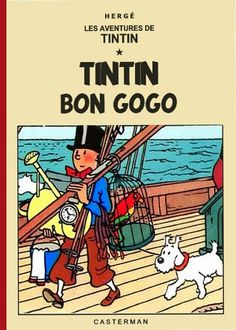 Les Aventures de Tintin - Album Imaginaire - Tintin Bon Gogo