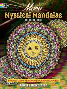 More Mystical Mandalas Coloring Book: by the Illustrator of the Original Mystical Mandalas Coloring Book (Dover Design Coloring Books) by Alberta Hutchinson http://www.amazon.com/dp/048680464X/ref=cm_sw_r_pi_dp_34gCvb1JFS623