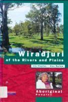 9781863910361: Wiradjuri of the Rivers and Plains - AbeBooks - Iris Clayton; Alex Barlow: 1863910360