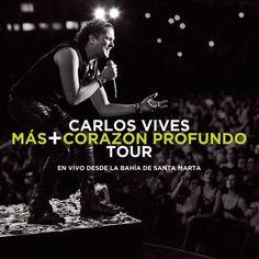 Más + Corazón Profundo Tour: En Vivo Desde la Bahía de Santa Marta Carlos Vives