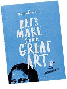 Let's Make Great Art (and Fingerprint Art!) by Marion Deuchars