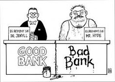 Why setting up a Bad Bank is a really Bad Idea and what can be its Alternative? Best Bank, Hyde, Comics, Reading, Books, Projects, Photos, Banks, Log Projects