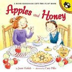 Apples and Honey : A Rosh Hashanah Lift-the-Flap Book by Joan Holub (2003,...
