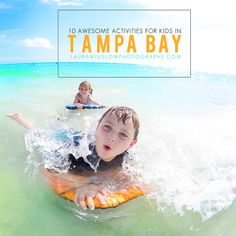 10+ Awesome Activities for Kids in Tampa Bay // Things to Do in Tampa Bay Florida