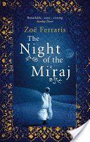 The Night Of The Mi'raj by Zoe Ferraris (large print)