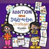 Addition and Subtraction Strategy Posters - the all important work to be covered to be great mathematicians